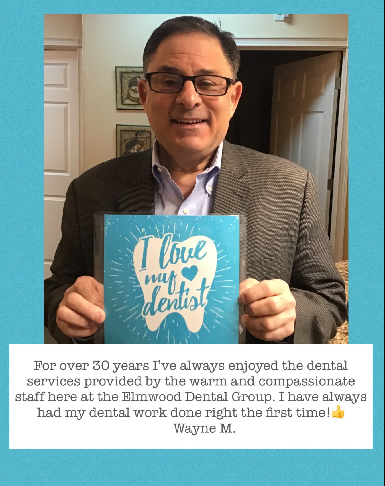 Patient Testimonial for The Elmwood Dental Group LLC